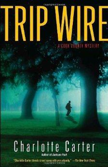 Trip Wire: A Cook County Mystery.