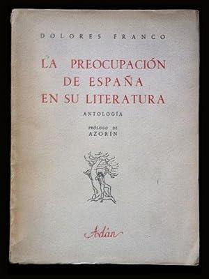 La preocupación de España en su literatura.: Franco, Dolores