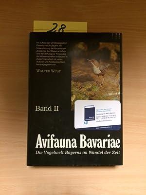 Avifauna Bavariae - Band II: Pterocliformes Flughühner bis Passeriformes Sperlingsvögel (Die ...