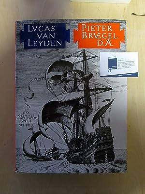 Pieter Bruegel D. Ä - Das gesamte graphische Werk: Leyden, Lucas van und Jacques Lavalleye: