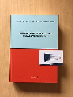 Internationales Privat- und Zivilverfahrensrecht: Schnyder, Anton K. und Manuel Liatowitsch: