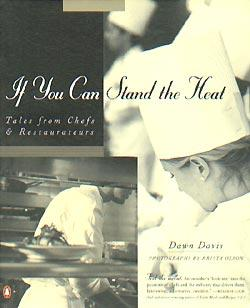 If You Can Stand the Heat: Tales from Chefs and Restaurateurs