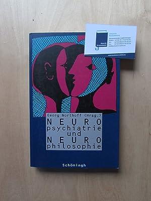 Neuropsychiatrie und Neurophilosophie: Northoff, Georg: