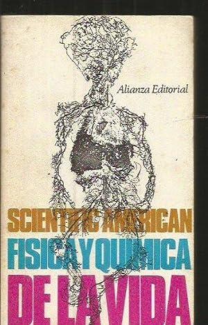 FISICA Y QUIMICA DE LA VIDA: SCIENTIFIC AMERICAN