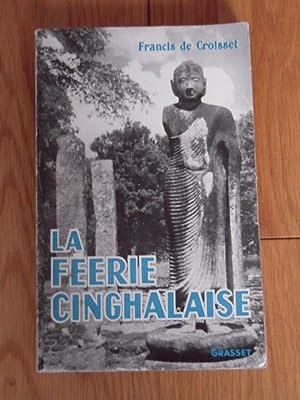La Féerie cinghalaise, Ceylan avec les Anglais: DE CROISSET FRANCIS