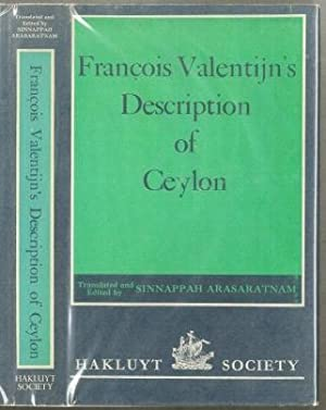Francois Valentijn's Description of Ceylon: Francois Valentijn (1666-1727),