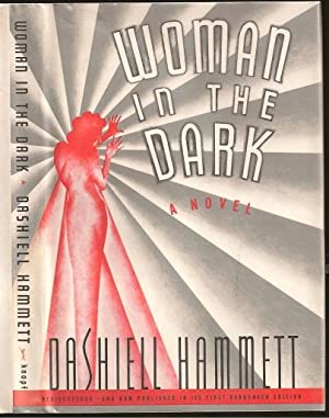 The Woman in the Dark: Samuel Dashiell Hammett