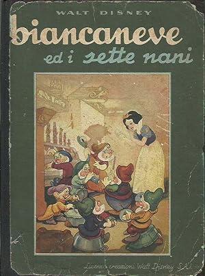 Biancaneve ed i Sette Nani: Walt Disney