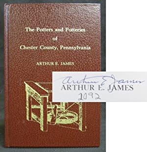 Potters and Potteries of Chester County Pennsylvania: James, Arthur E.