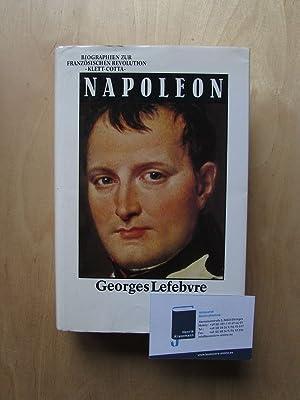 Biographien zur Französischen Revolution - Napoleon: Lefebvre, Georges und Peter Schöttler: