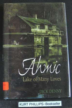 Ahmic: Lake of Many Loves