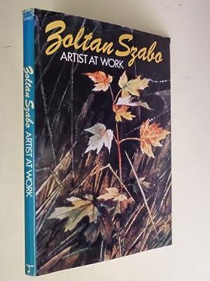 Zoltan Szabo: Artist at Work: Szabo, Zoltan: