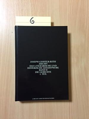 Joseph Gerster Roth 1860-1937 - Das Literarische und Historische Gesamtwerk, Band II / Teil I: Die ...