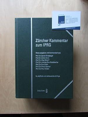 Zürcher Kommentar zum IPRG - Kommentar zum Bundesgesetz über das Internationale Privatrecht (IPRG) ...