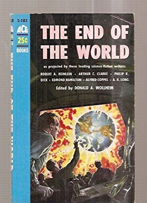 THE END OF THE WORLD: Wollheim, Donald A.