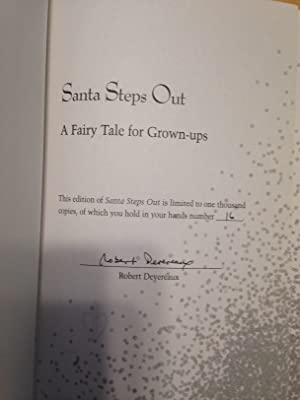 Santa Steps Out A Fairy Tale for Grown-Ups