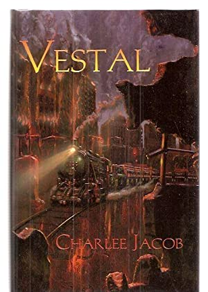 VESTAL: Jacob, Charlee [Dust Wrapper artwork by Alan M. Clark] [foil stamp design by Colleen Crary]
