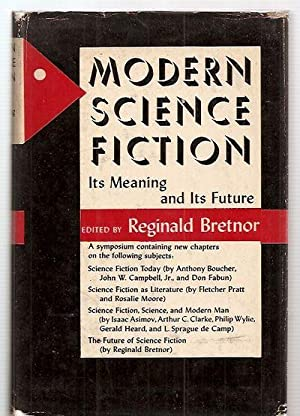 MODERN SCIENCE FICTION: ITS MEANING AND ITS: Bretnor, Reginald (edited