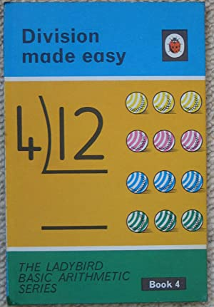 Division Made Easy - In The Ladybird Basic Arithmetic Series