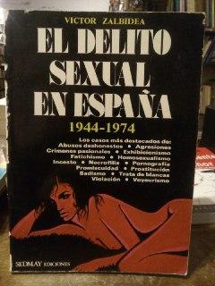 El delito sexual en España, 1944-1974: Zalbidea, Victor