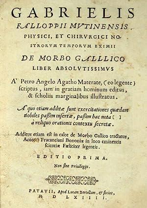 De morbo gallico [sic] liber absolutissimus a: FALLOPIUS, Gabriel