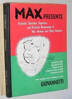 Max presents: Portraits, sketches, vignettes and pictorial: Pericle Luigi Giovannetti