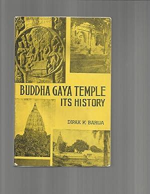BUDDHA GAYA TEMPLE: ITS HISTORY. With A: Barua, Dipak K.