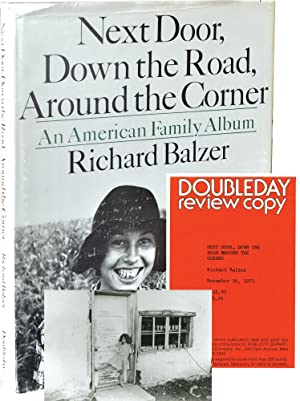 Next Door, Down the Road, Around the Corner: An American Family Album (First Edition, review copy...