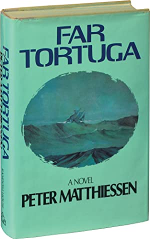 Far Tortuga (First Edition, inscribed to film: Matthiessen, Peter