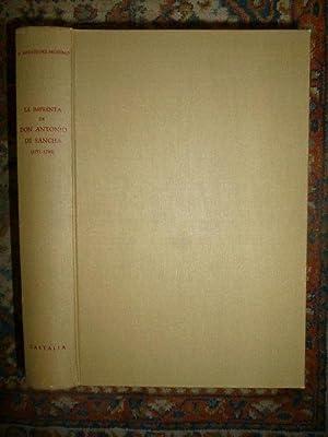 La imprenta de Don Antonio de Sancha (1771 - 1790). Primer intento de una guía bibliográfica para ...