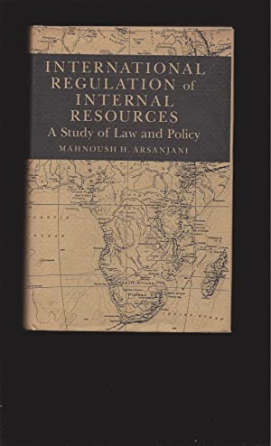 International Regulation of Internal Resources: A Study of Law and Policy (Signed)