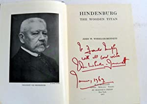 Hindenburg: The Wooden Titan: Wheeler-Bennett, J W