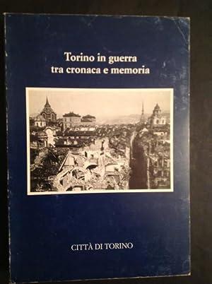 TORINO IN GUERRA TRA CRONACA E MEMORIA: ROSANNA ROCCIA, GIORGIO