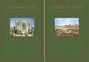 Across Asia from West to East - 1 and 2: Mannerheim, Carl Gustav Emil