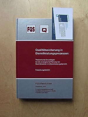 Qualitätssicherung in Dienstleistungsprozessen - Theoretische Grundlagen für die strategische ...
