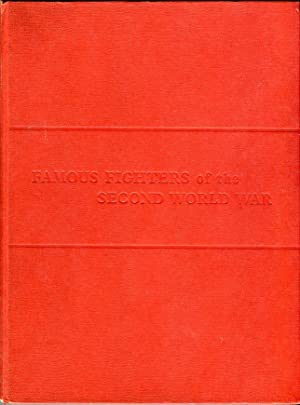 Famous Fighters of the Second World War,: Green, William/Heumann, G.W.