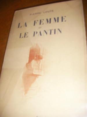 LA FEMME ET LE PANTIN: LOUYS PIERRE