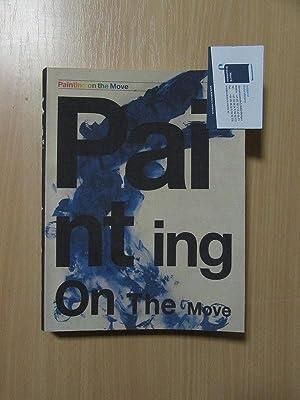 Painting on the move: Bürgi, Bernhard Mendes und Peter Pakesch: