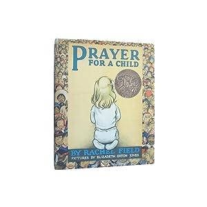 Prayer For a Child: Field, Rachel