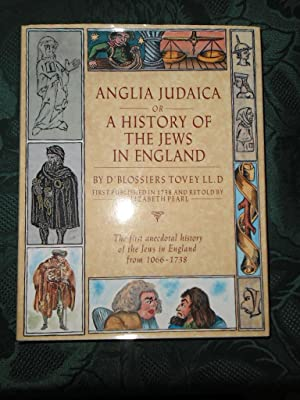 ANGLIA JUDAICA or A History of the Jews in England by D'Blossiers Tovey LL.D