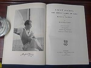 Yacht Racing the Aerodynamics of Sails and Racing Tactics: Curry, (Manfred)