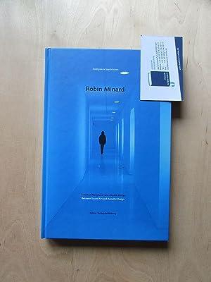 Robin Minard - Silent Music (Zwischen Klangkunst und Akustik-Design. Buch mit Audio-CD): Schulz, ...