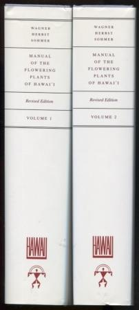 Manual of the Flowering Plants of Hawai'i. Volumes 1&2