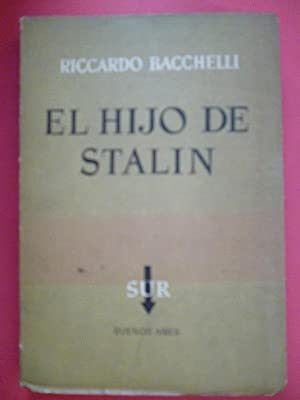 El Hijo de Stalin.: Riccardo Bacchelli.