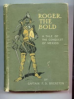 Roger the Bold: F.S. Brereton