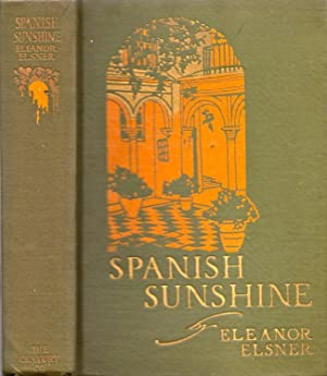 Spanish Sunshine: Elsner, Eleanor