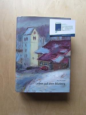 Leben auf dem Bözberg - Die Geschichte der Gemeinden Gallenkirch, Linn, Ober- und Unterbozberg: ...