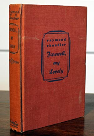Farewell, My Lovely (First Printing): Chandler, Raymond