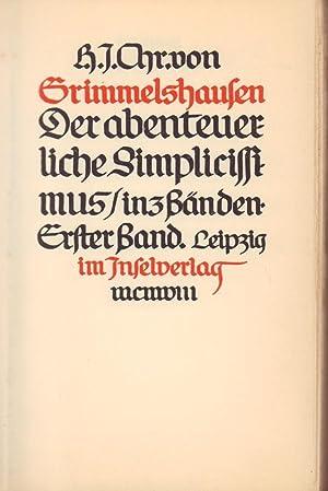 Der abenteuerliche Simplicissimus in 3 Bänden. (Eingeleitet: Klinger, Max -