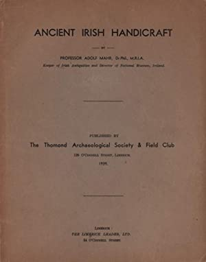 Ancient Irish Handicraft. Publ. by The Thomond Archaeological Society & Filed Club.